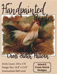 Handpainted Rooster Cross Stitch Pattern
