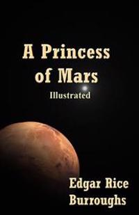 A Princess of Mars: Illustrated