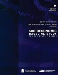 Socioeconomic Baseline Study for the Gulf of Mexico, Final Report: Description of the Dataset, 1930-1990