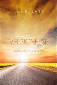 Himmelsk velsignelse - Leif Hetland pdf epub