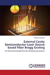 External Cavity Semiconductor Laser Source Based Fiber Bragg Grating