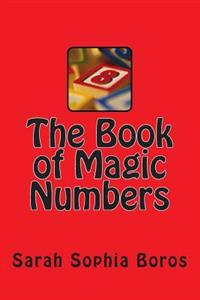 The Book of Magic Numbers