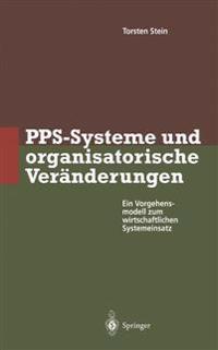 PPS-Systeme und Organisatorische Veranderungen