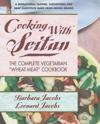 "Cooking with Seitan: The Complete Vegetarian ""Wheat-Meat"" Cookbook"