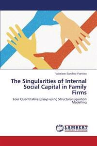 The Singularities of Internal Social Capital in Family Firms
