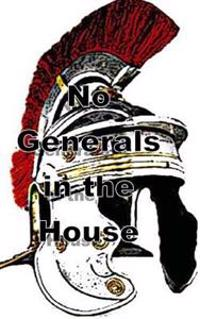 No Generals in the House: Faith, Facts and Fatherhood