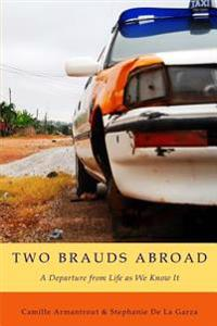 Two Brauds Abroad