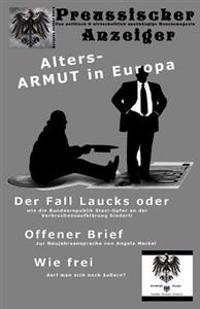 Preussischer Anzeiger: Das Politisch Und Wirtschaftlich Unabhangige Monatsmagazin - Januar 2015