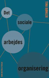 Det sociale arbejdes organisering