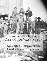 The Index Mining District of Washington