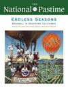 The National Pastime, Endless Seasons, 2011