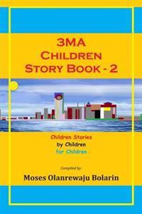 3ma Children Story Book: Children Stories by Children for Children