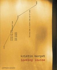Loosing Louise - Kristin Berget pdf epub