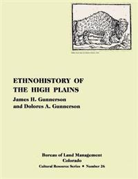 Ethnohistory of the High Plains
