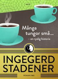 Många tungor små ... : En ryslig historia