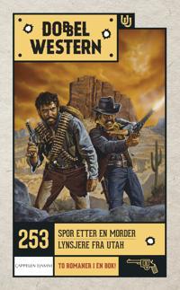 Spor etter en morder ; Lynsjere fra Utah - Marshall Grover | Ridgeroadrun.org