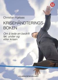 Krisehåndteringsboken - Christian Kjølaas | Inprintwriters.org