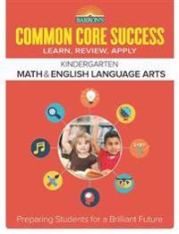 Barron's Common Core Success Kindergarten Math & English Language Arts