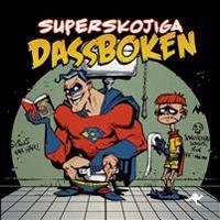 Superskojiga dassboken