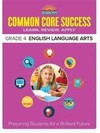 Barron's Common Core Success Grade 4 English Language Arts