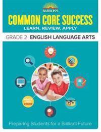 Barron's Common Core Success Grade 2 English Language Arts