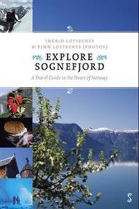 Explore Sognefjord