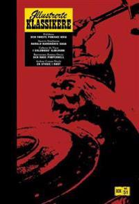 Den første puniske krig ; Harald Hardrådes saga ; I Columbus' kjølvann ; Den røde pimpernell ; En studie i rødt
