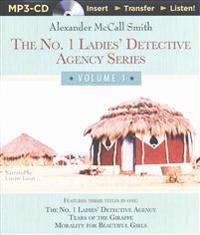 No. 1 Ladies' Detective Agency Series - Volume 1: The No. 1 Ladies' Detective Agency, Tears of the Giraffe, Morality for Beautiful Girls