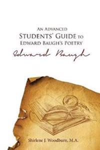 An Advanced Students' Guide to Edward Baugh's Poetry