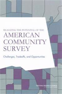 Realizing the Potential of the American Community Survey