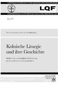 Kölnische Liturgie und ihre Geschichte