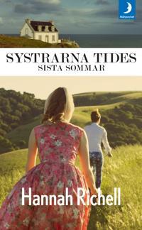 Systrarna Tides sista sommar