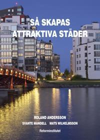 Så skapas attraktiva städer