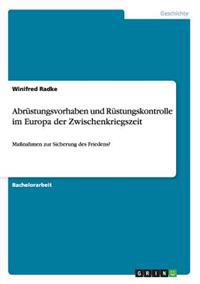 Abrustungsvorhaben Und Rustungskontrolle Im Europa Der Zwischenkriegszeit