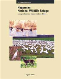 Hagerman National Wildlife Refuge: Comprehensive Conservation Plan