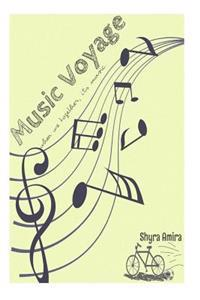 Music Voyage: When We Together, There's Music..