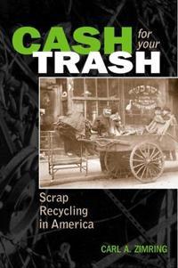 Cash For Your Trash