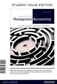 Introduction to Management Accounting, Student Value Edition Plus New Mylab Accounting with Pearson Etext -- Access Card Package [With Access Code]