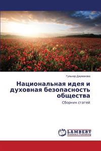 Natsional'naya Ideya I Dukhovnaya Bezopasnost' Obshchestva