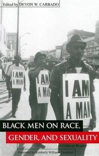 Black Men on Race, Gender, and Sexuality