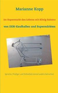 Im Supermarkt des Lebens mit König Salomo