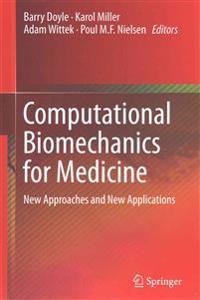 Computational Biomechanics for Medicine