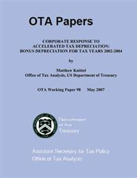 Coporate Response to Accelerated Tax Depreciation: Bonus Depreciation for Tax Years 2002-2004