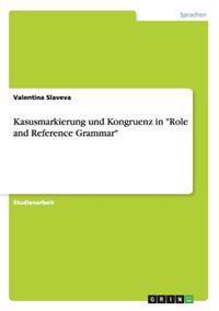 """Kasusmarkierung Und Kongruenz in """"Role and Reference Grammar"""""""