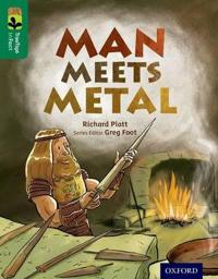 Oxford Reading Tree TreeTops inFact: Level 12: Man Meets Metal