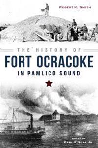 The History of Fort Ocracoke in Pamlico Sound