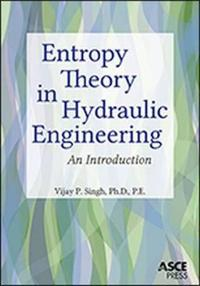 Entropy Theory in Hydraulic Engineering