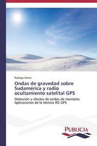 Ondas de Gravedad Sobre Sudamerica y Radio Ocultamiento Satelital GPS