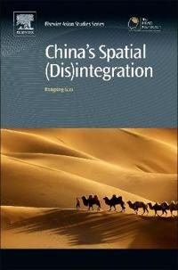 China's Spatial (Dis)integration
