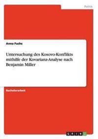 Untersuchung Des Kosovo-Konflikts Mithilfe Der Kovarianz-Analyse Nach Benjamin Miller
